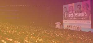 Salon des Entrepreneurs 2018 : 5 temps forts à ne pas manquer