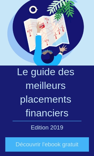 Guide meilleurs placements financiers 2019